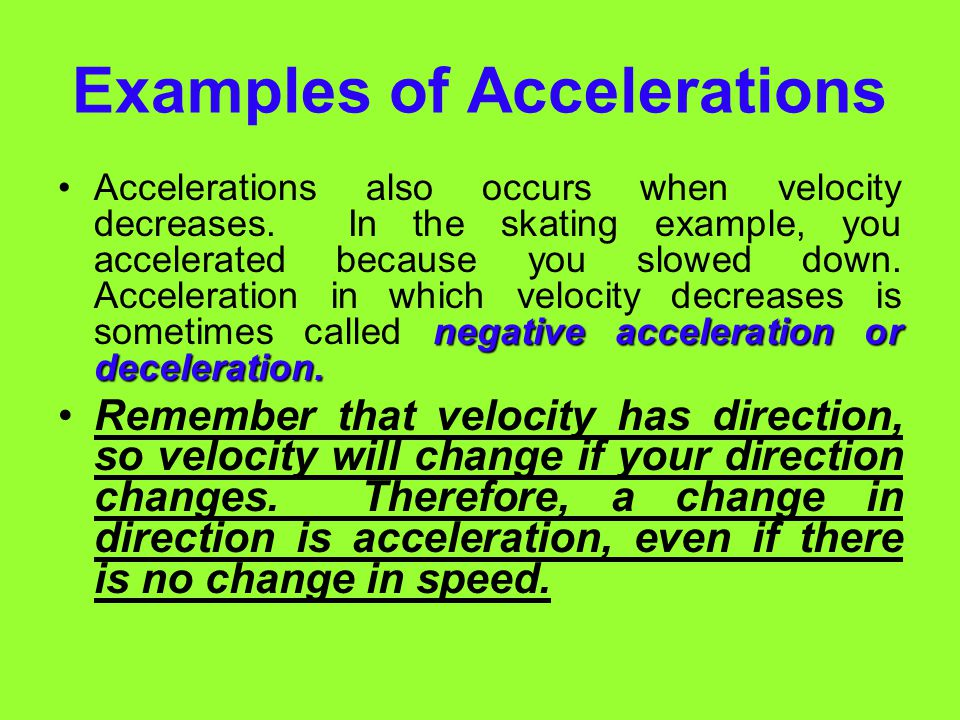 Examples of Accelerations