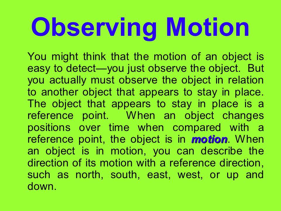 Observing Motion