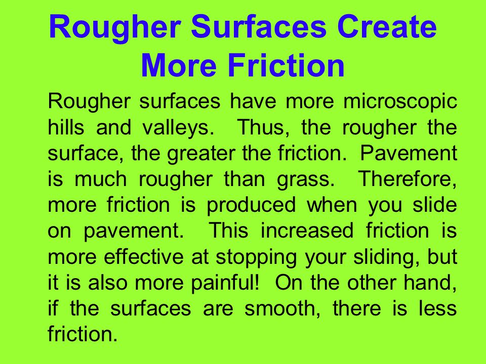 Rougher Surfaces Create More Friction