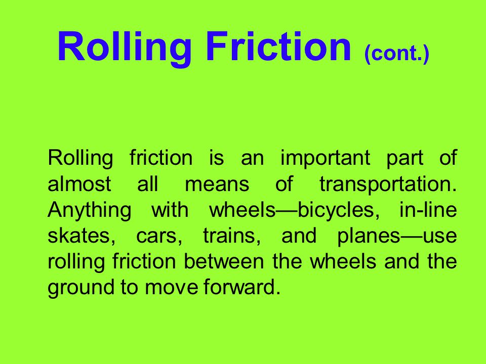 Rolling Friction (cont.)