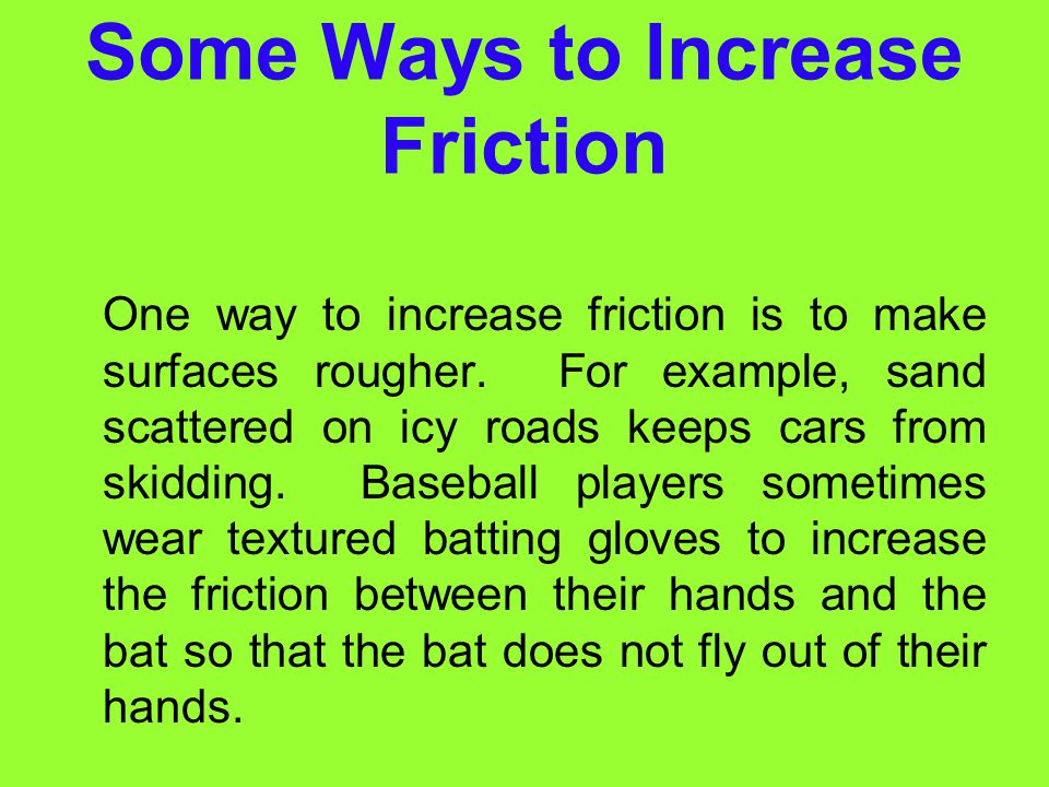 Some Ways to Increase Friction