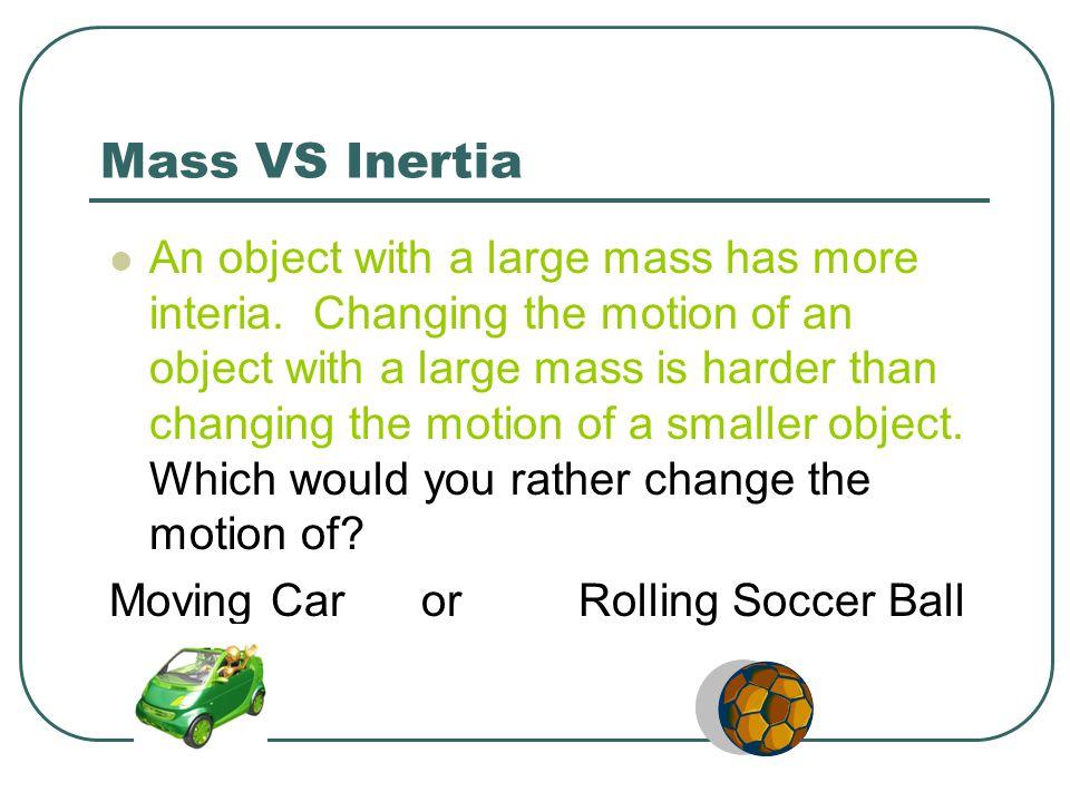 Mass VS Inertia