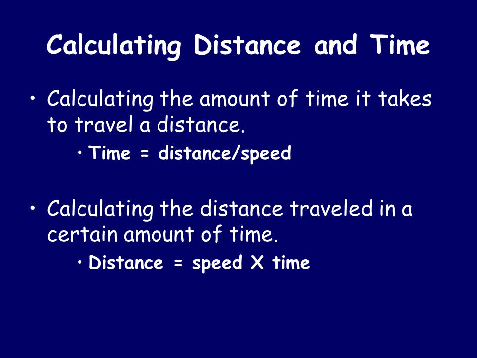 Calculating Distance and Time
