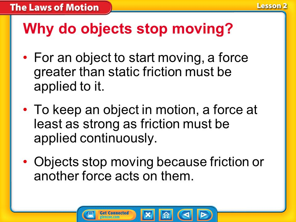 Why do objects stop moving