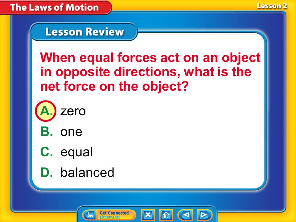 When equal forces act on an object in opposite directions, what is the net force on the object