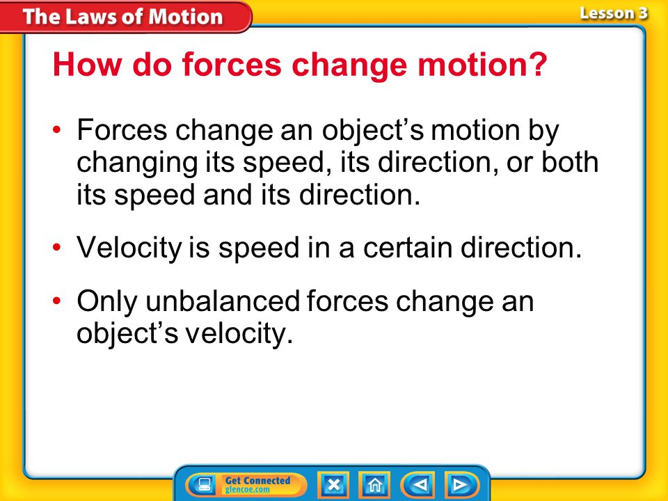 How do forces change motion