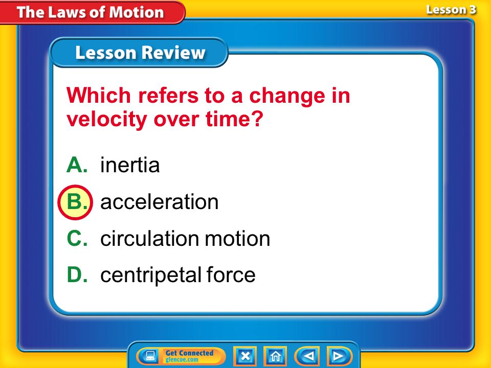 Which refers to a change in velocity over time