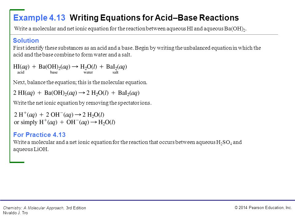 Example 4.13 Writing Equations for Acid–Base Reactions