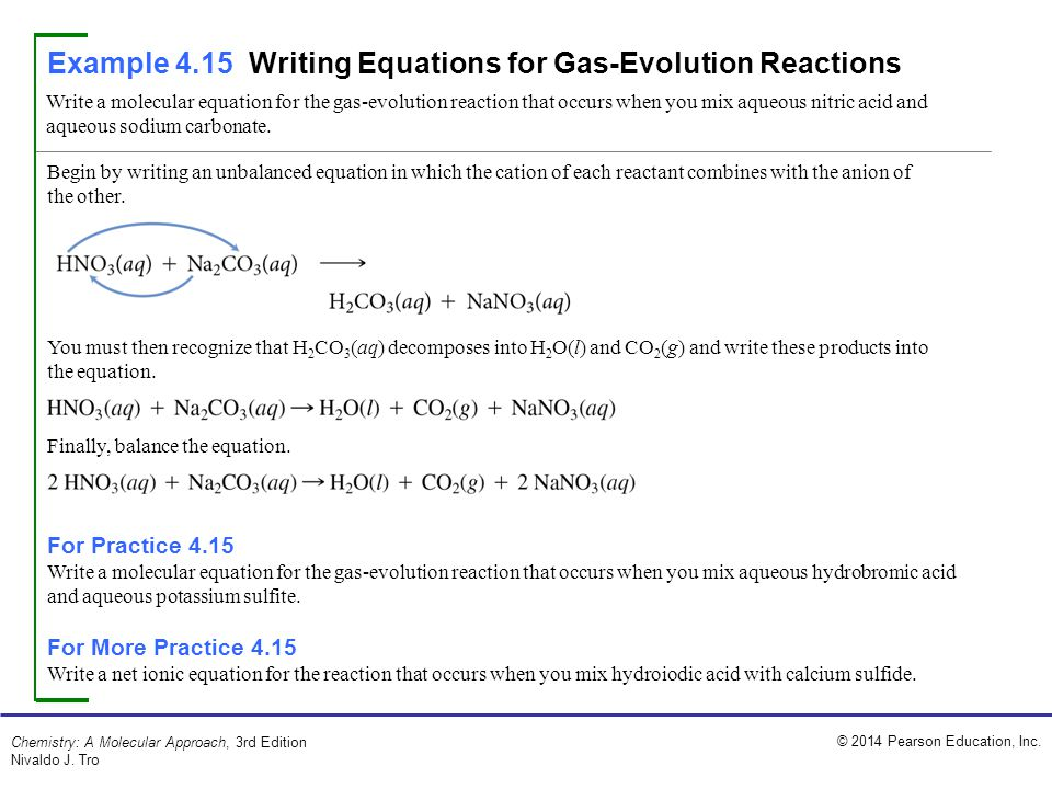 Example 4.15 Writing Equations for Gas-Evolution Reactions