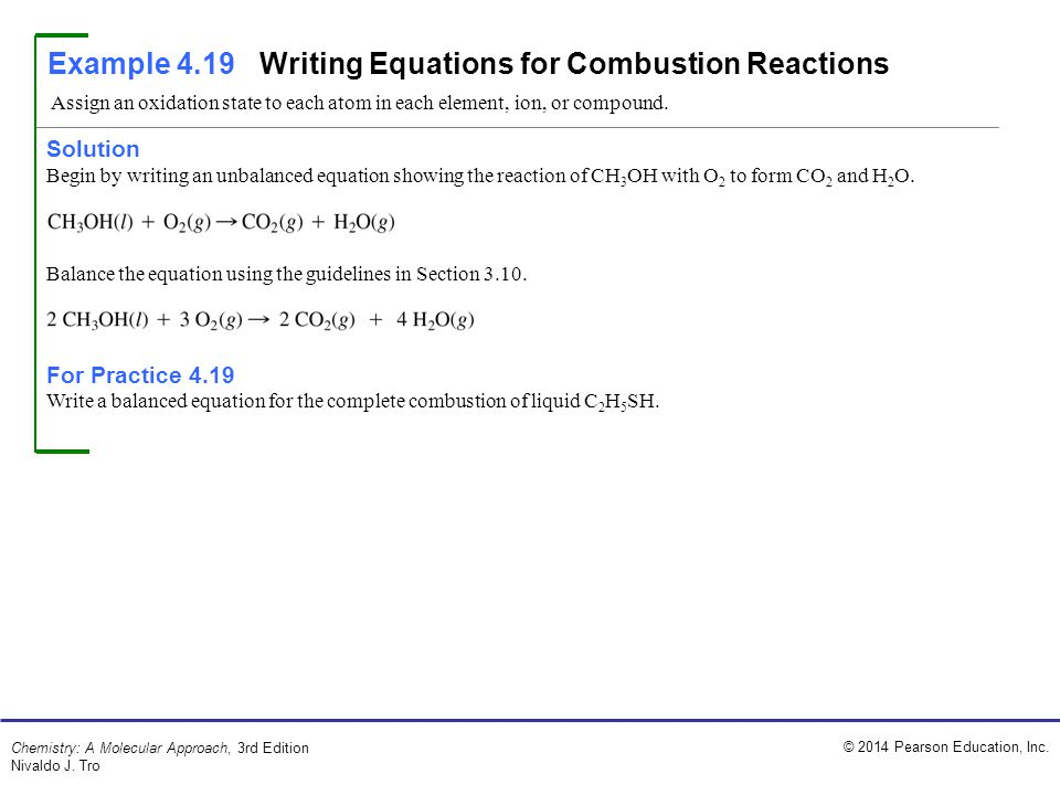 Example 4.19 Writing Equations for Combustion Reactions