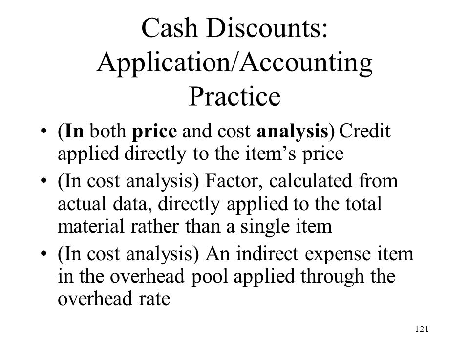 Cash Discounts: Application/Accounting Practice