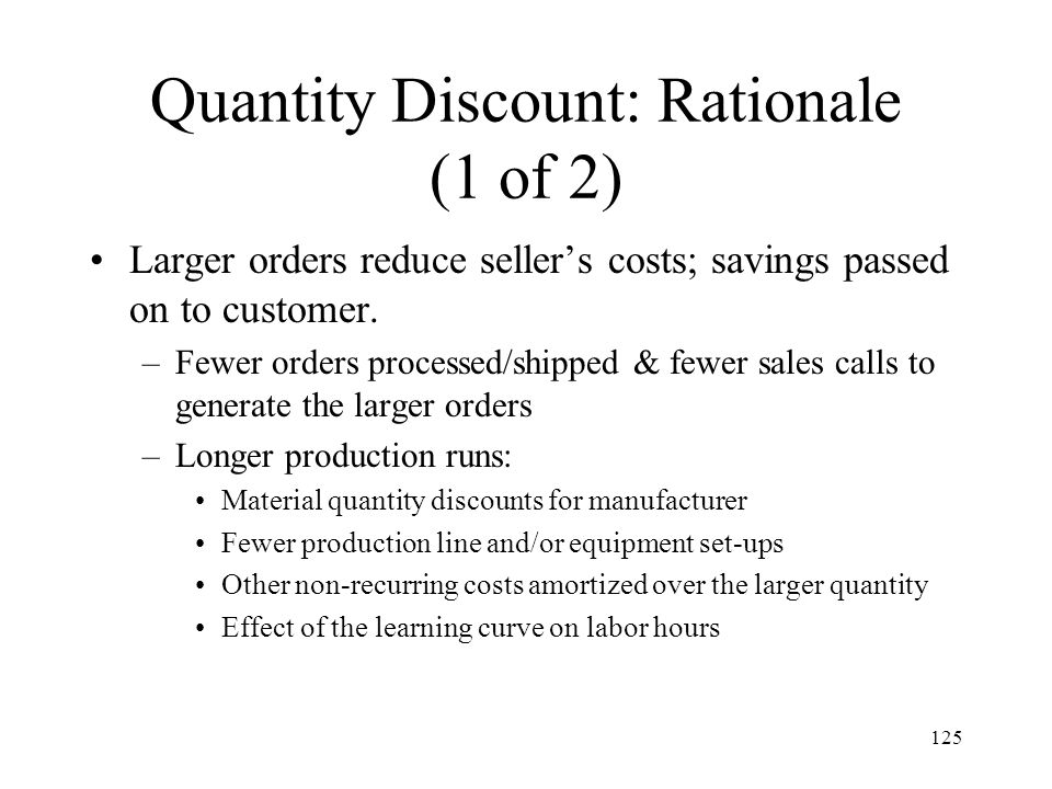 Quantity Discount: Rationale (1 of 2)