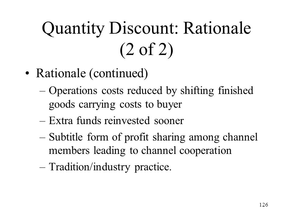 Quantity Discount: Rationale (2 of 2)
