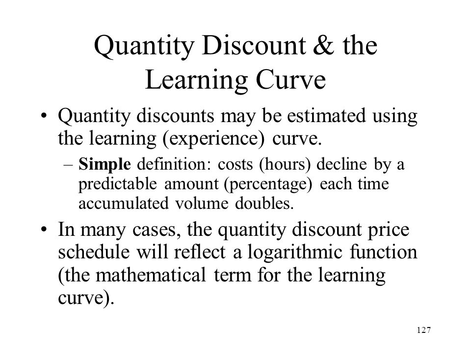 Quantity Discount & the Learning Curve