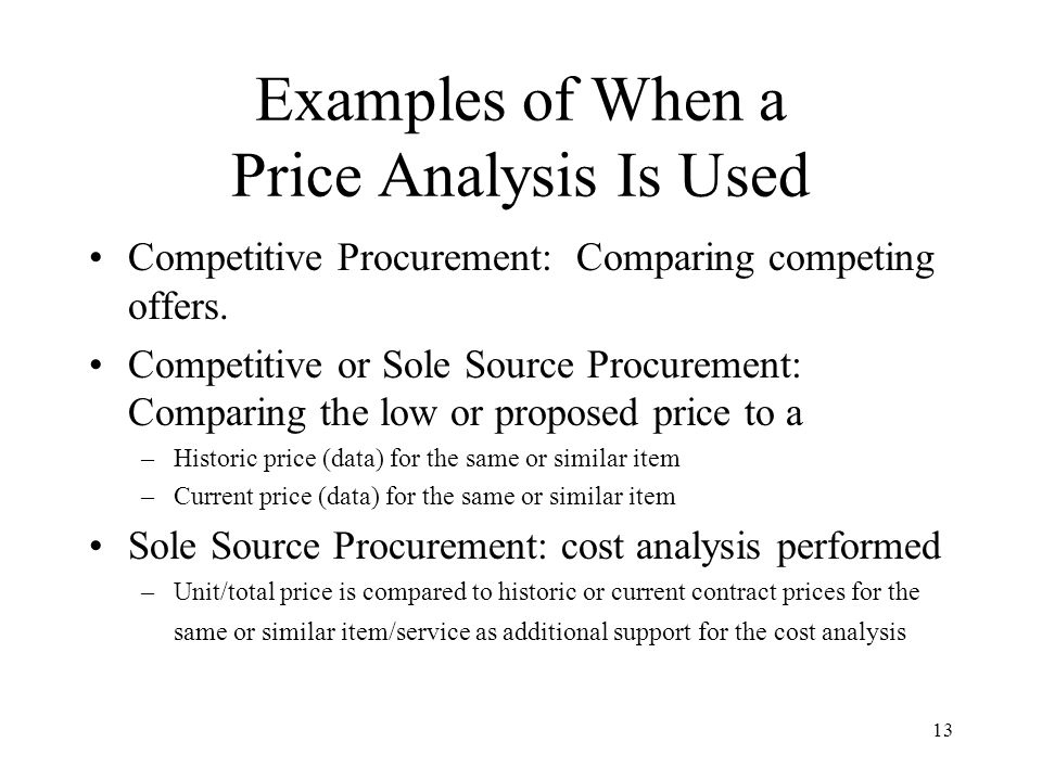 Examples of When a Price Analysis Is Used