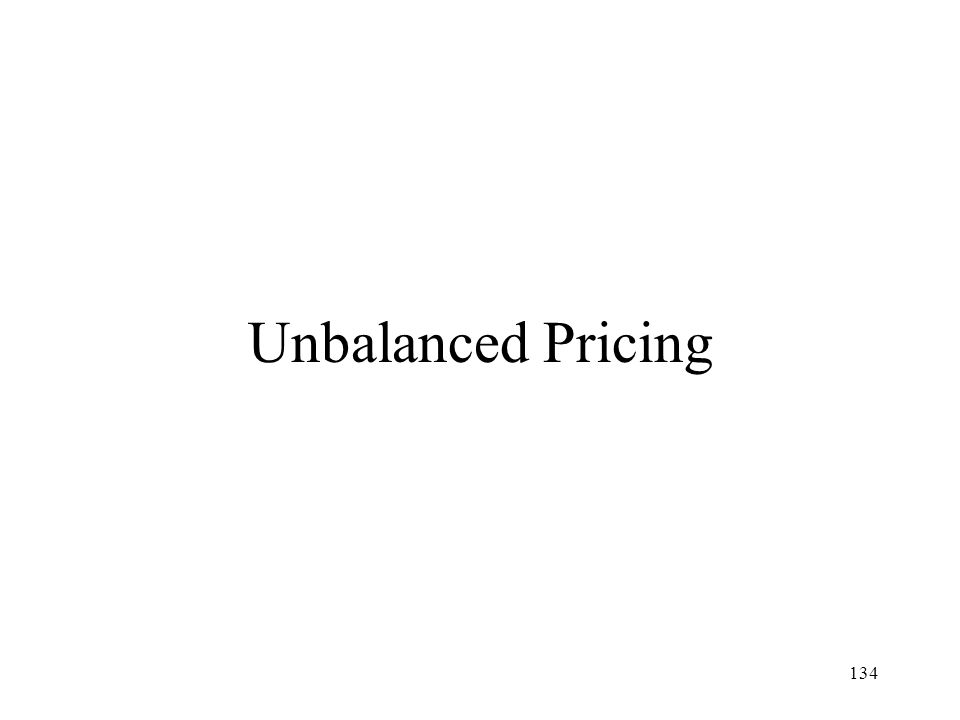 Unbalanced Pricing