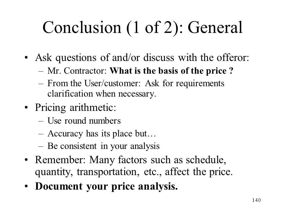 Conclusion (1 of 2): General