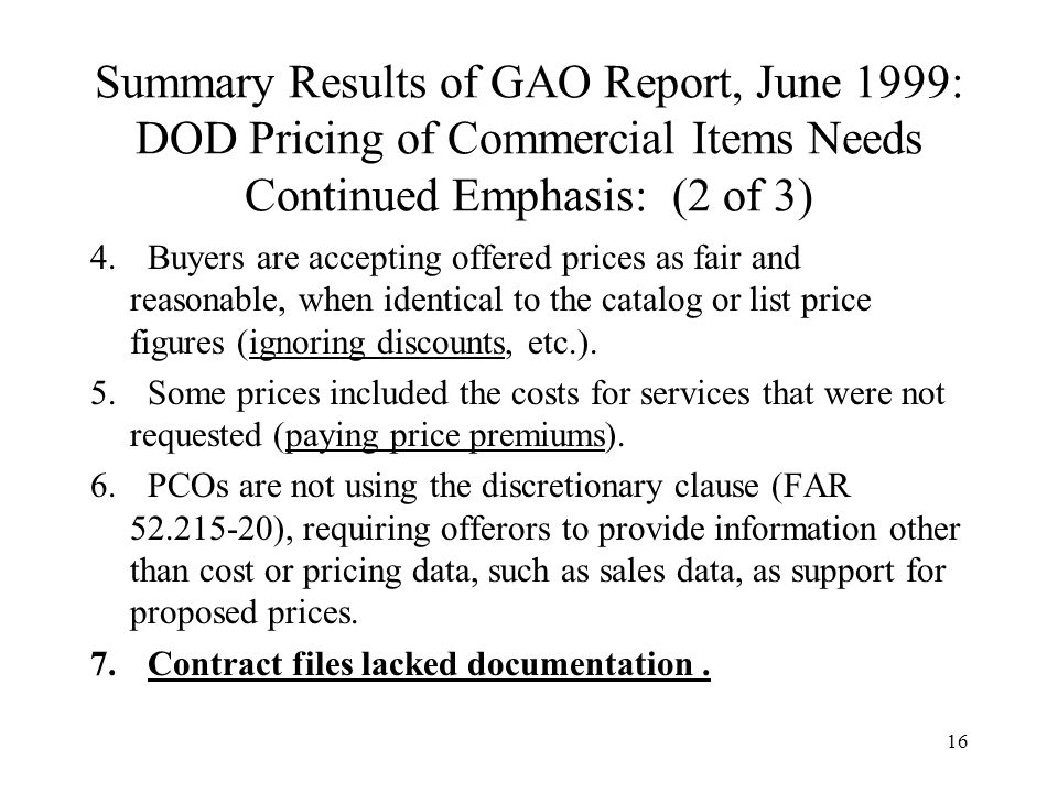 Summary Results of GAO Report, June 1999: DOD Pricing of Commercial Items Needs Continued Emphasis: (2 of 3)