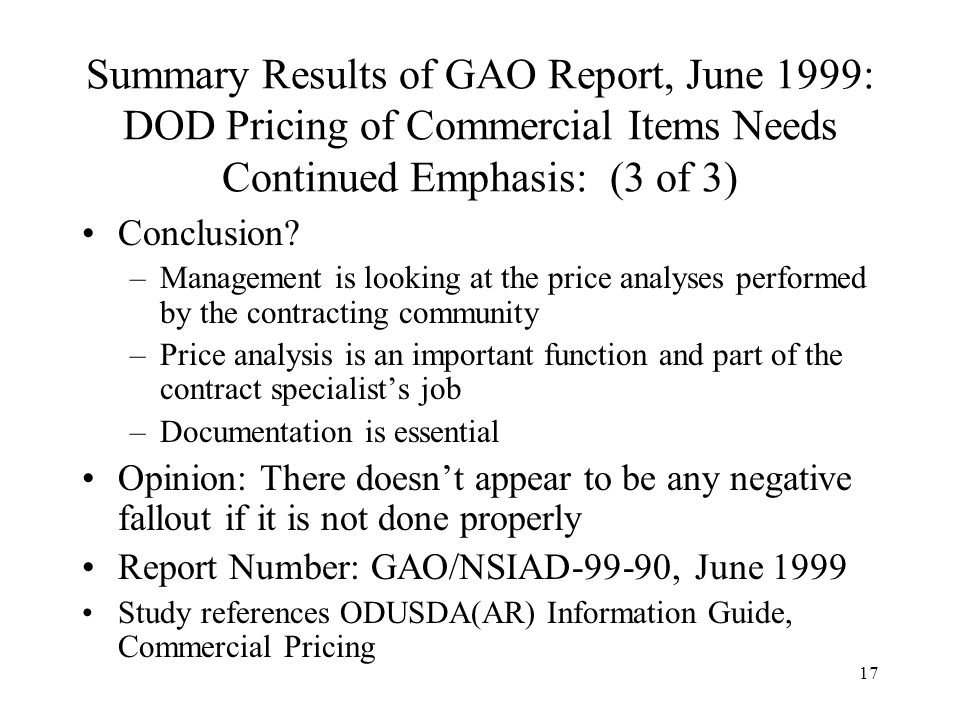 Summary Results of GAO Report, June 1999: DOD Pricing of Commercial Items Needs Continued Emphasis: (3 of 3)