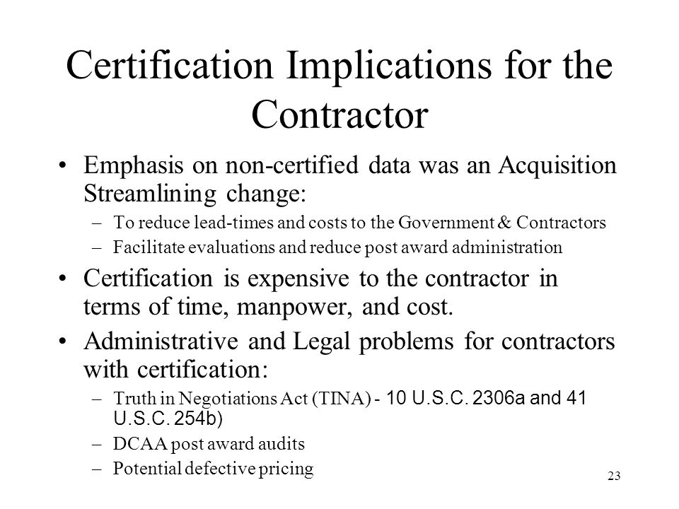 Certification Implications for the Contractor