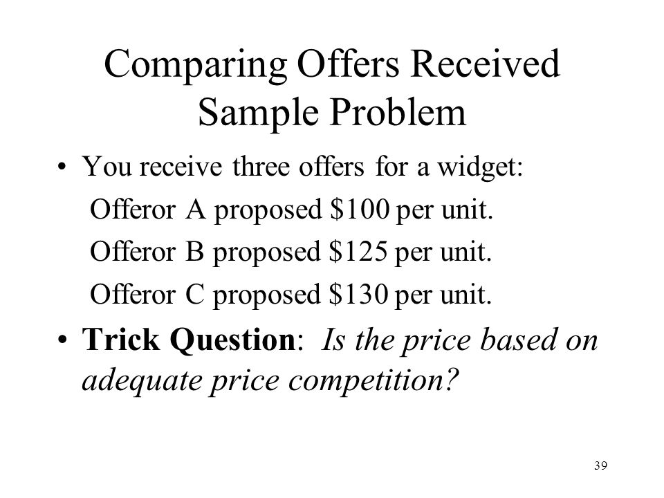 Comparing Offers Received Sample Problem