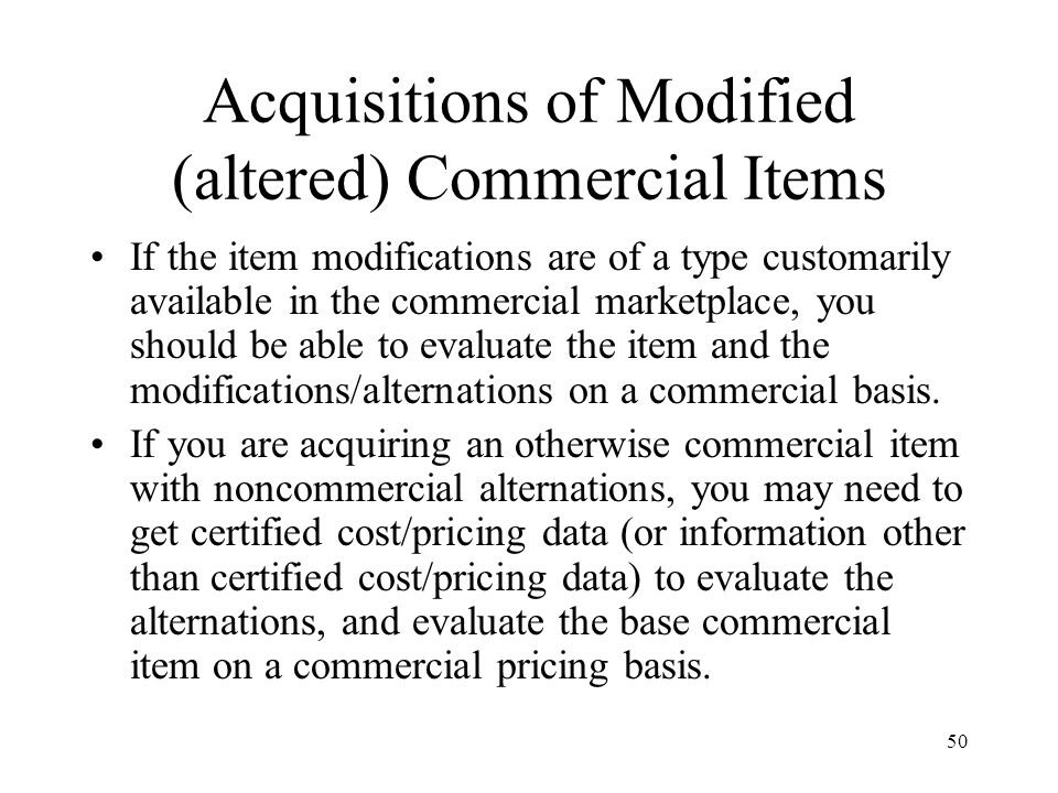 Acquisitions of Modified (altered) Commercial Items