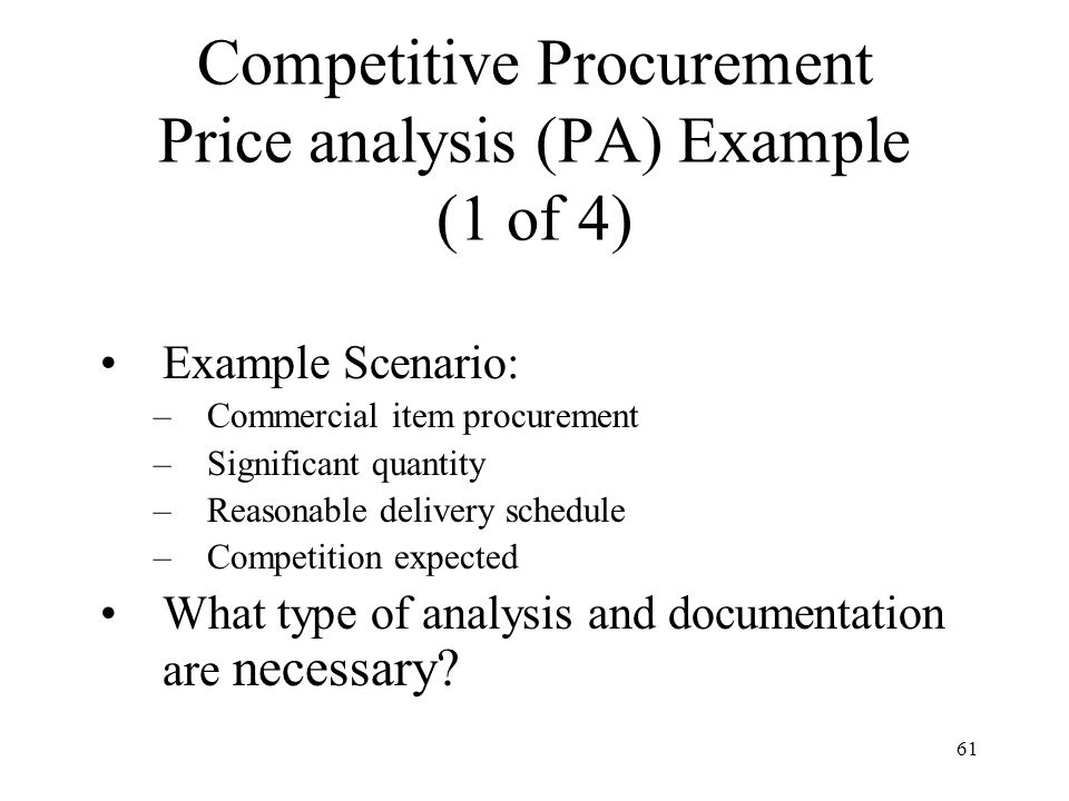 Competitive Procurement Price analysis (PA) Example (1 of 4)