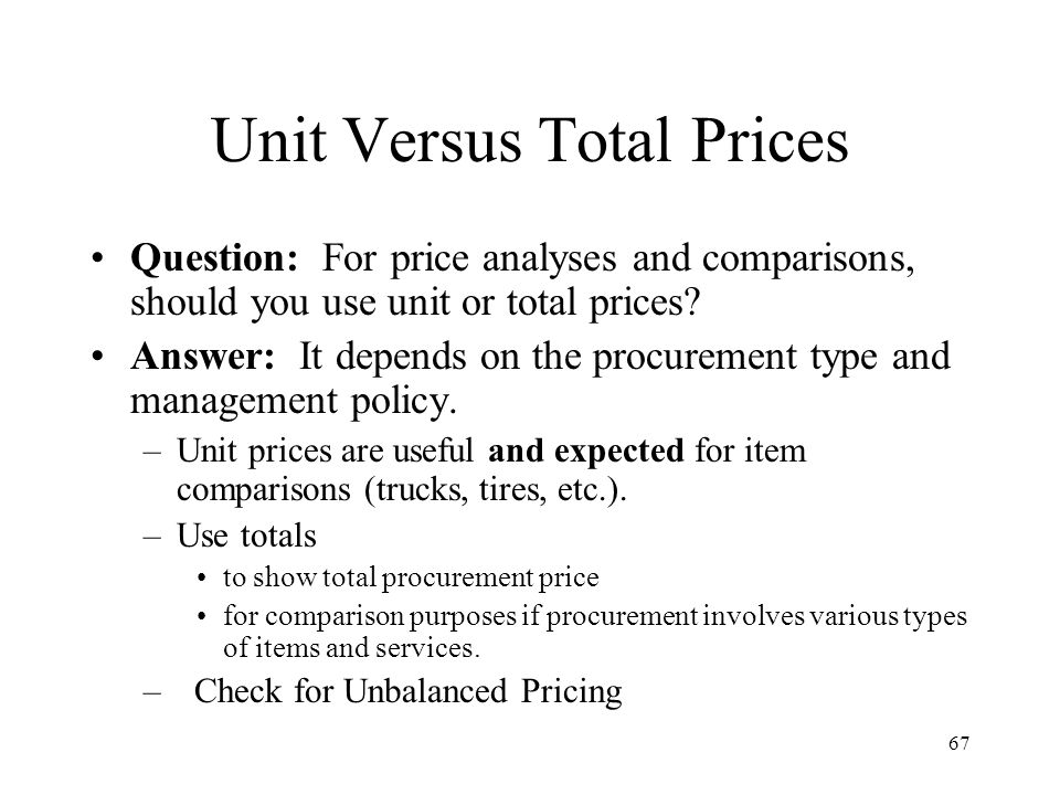 Unit Versus Total Prices