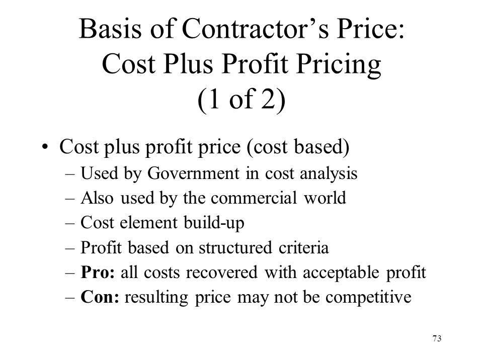 Basis of Contractor's Price: Cost Plus Profit Pricing (1 of 2)