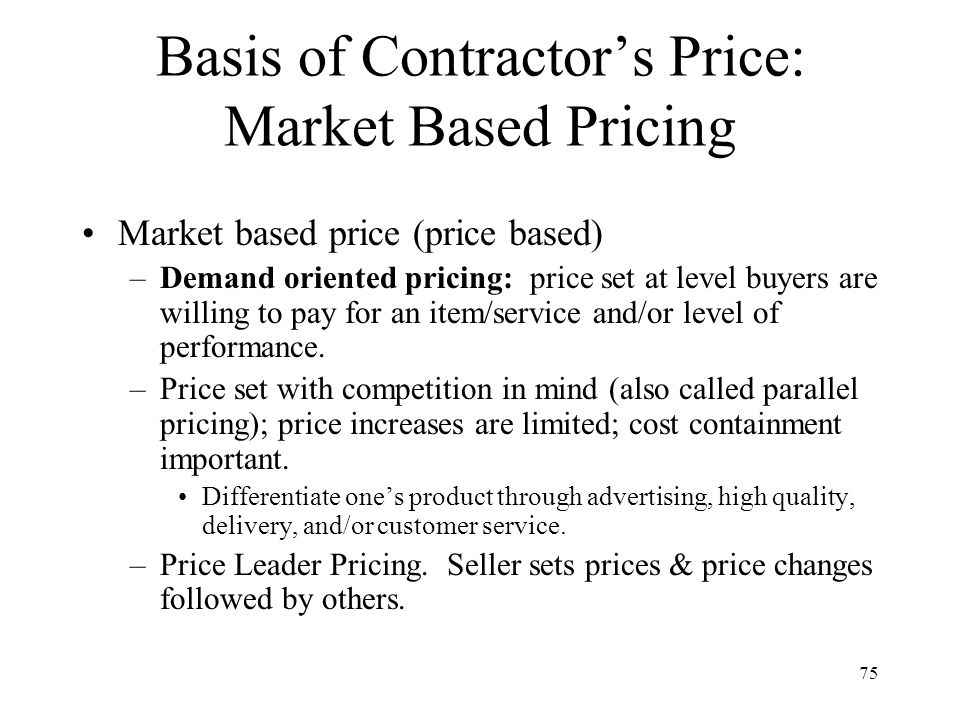 Basis of Contractor's Price: Market Based Pricing