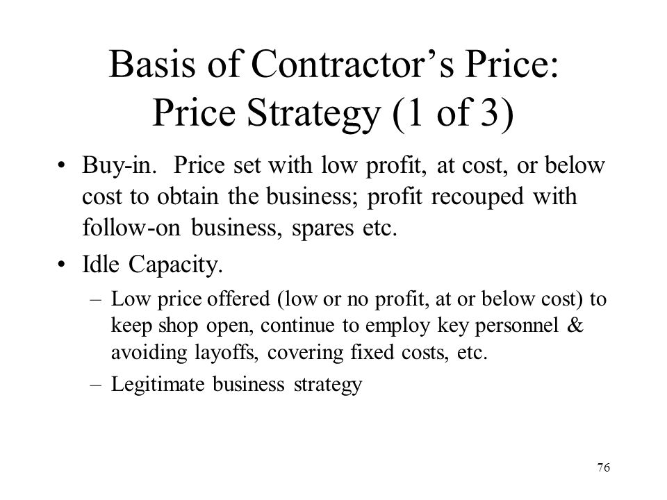 Basis of Contractor's Price: Price Strategy (1 of 3)