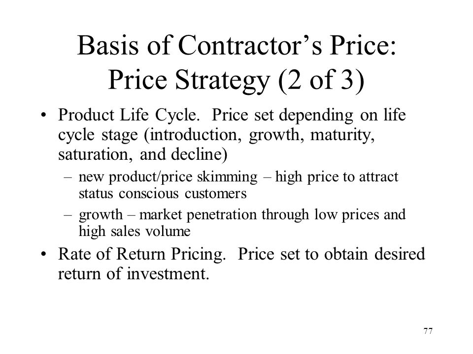 Basis of Contractor's Price: Price Strategy (2 of 3)