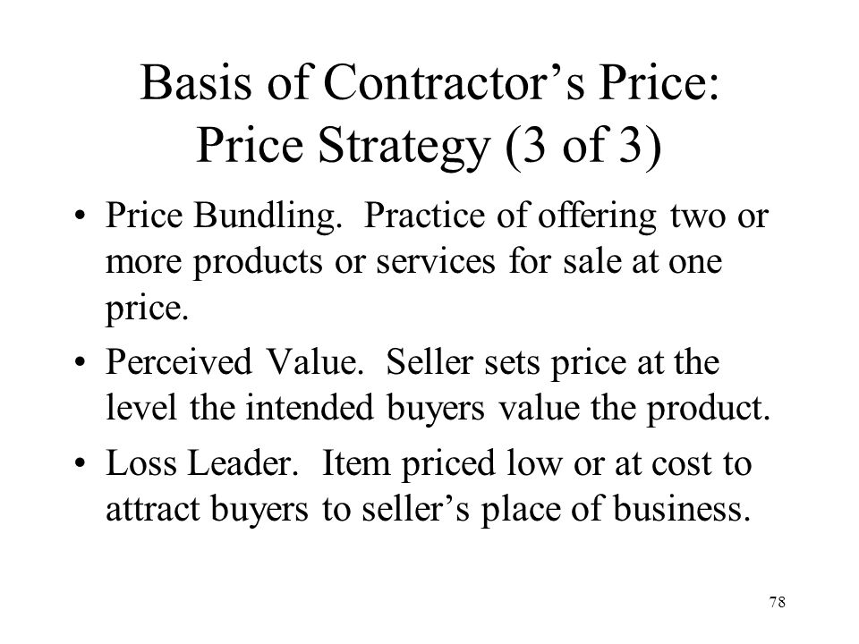 Basis of Contractor's Price: Price Strategy (3 of 3)