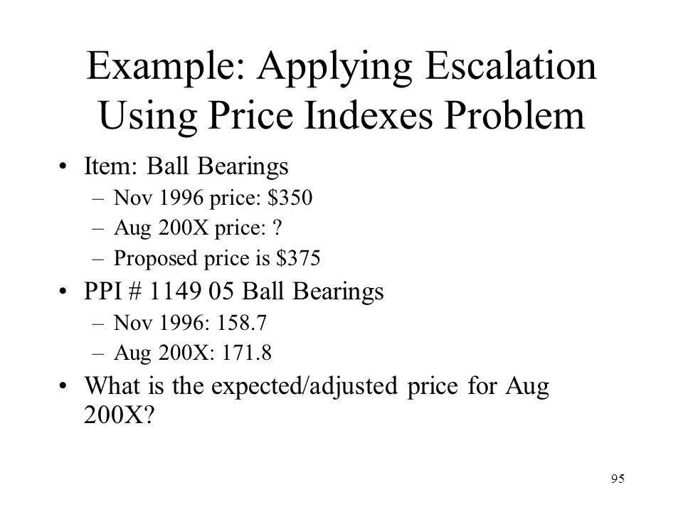 Example: Applying Escalation Using Price Indexes Problem