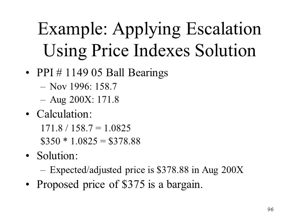Example: Applying Escalation Using Price Indexes Solution
