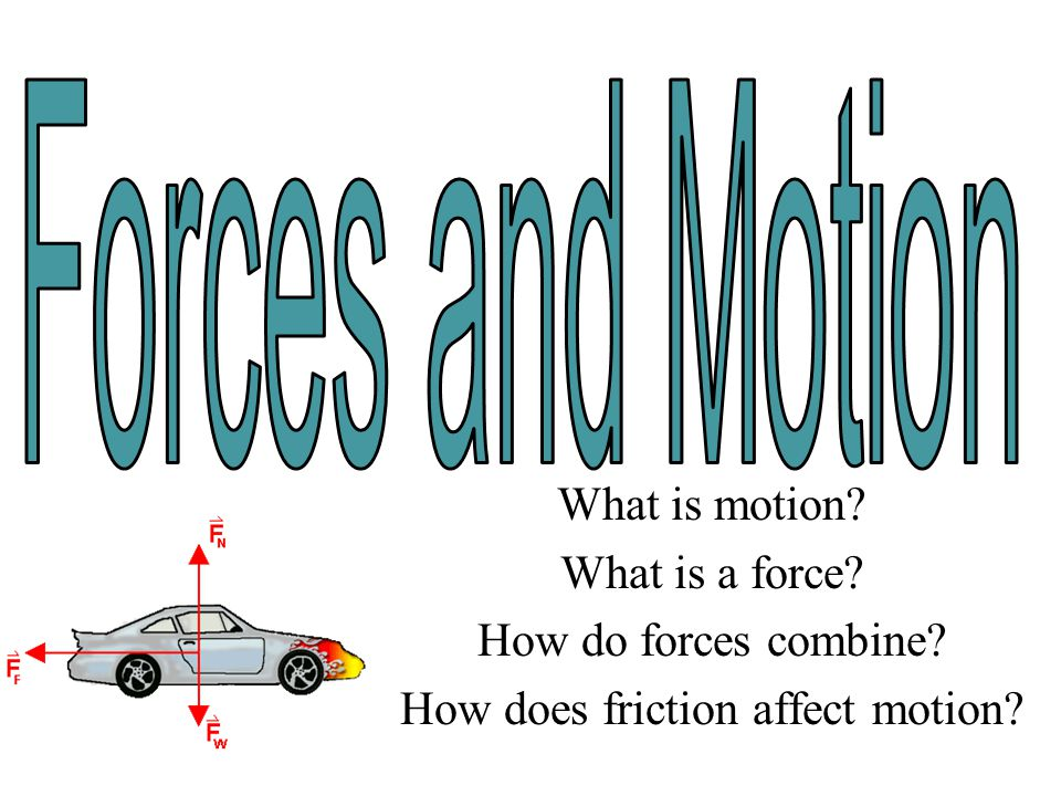 How does friction affect motion