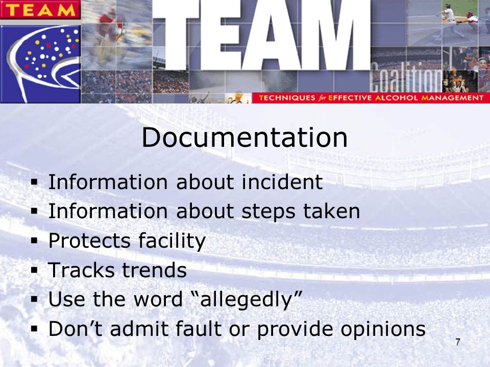 Documentation Information about incident Information about steps taken