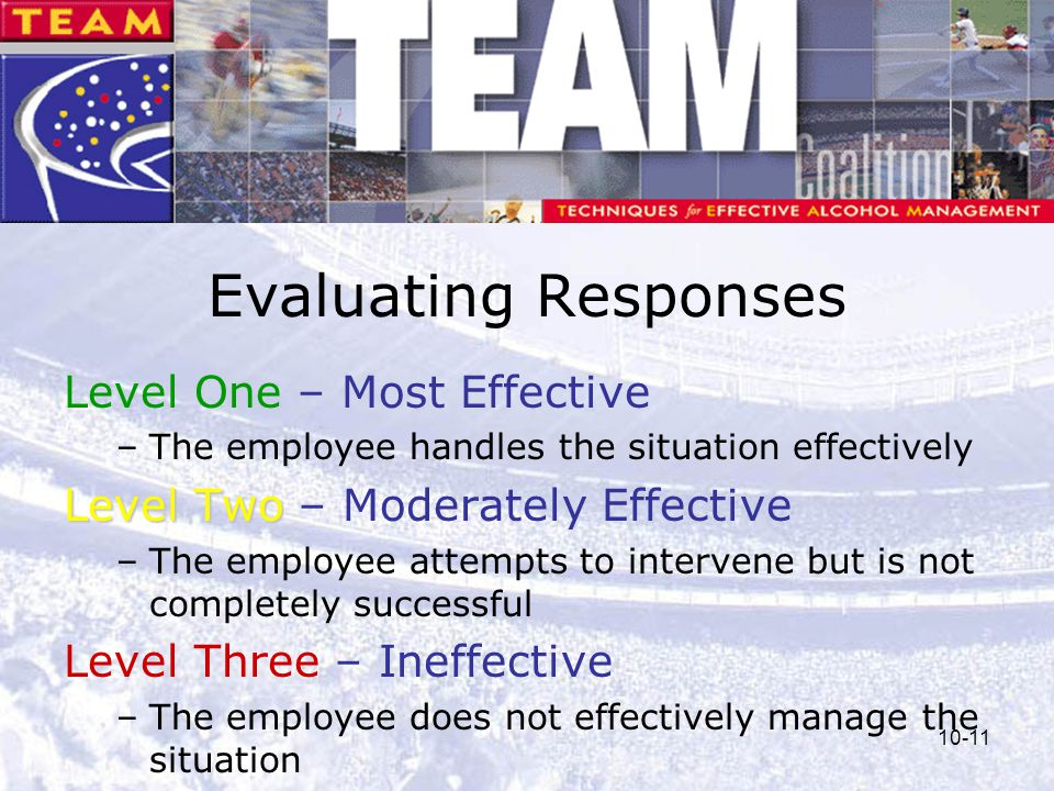 Evaluating Responses Level One – Most Effective