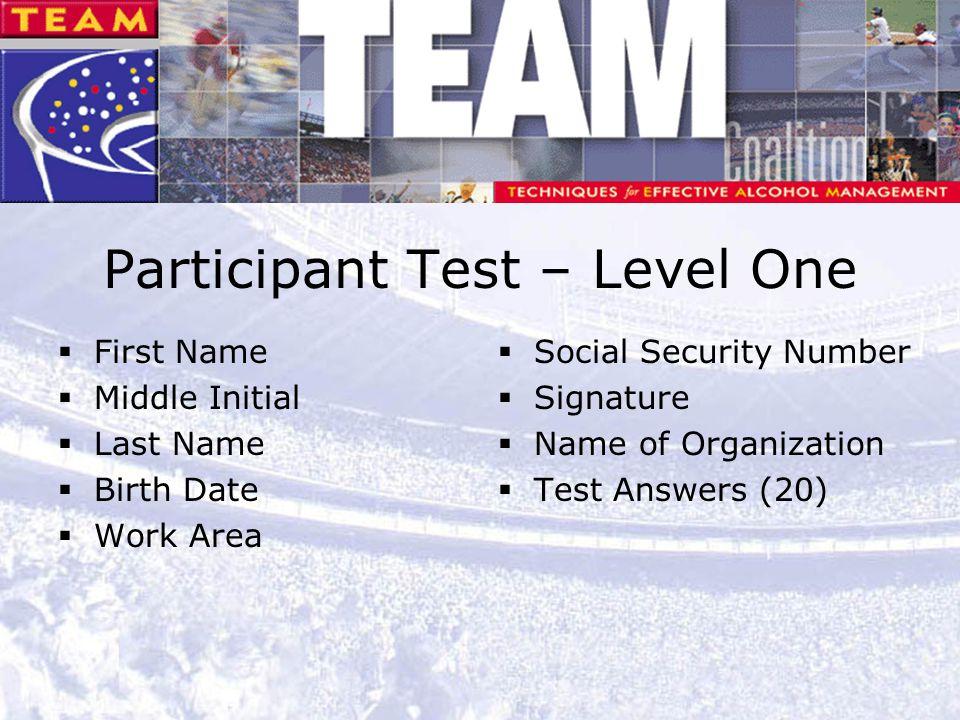 Participant Test – Level One