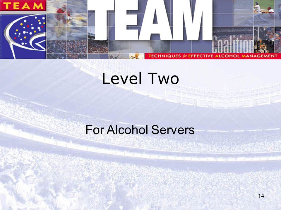 Level Two For Alcohol Servers