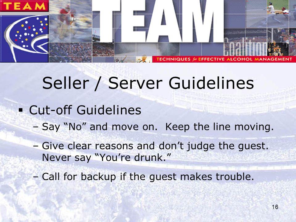 Seller / Server Guidelines
