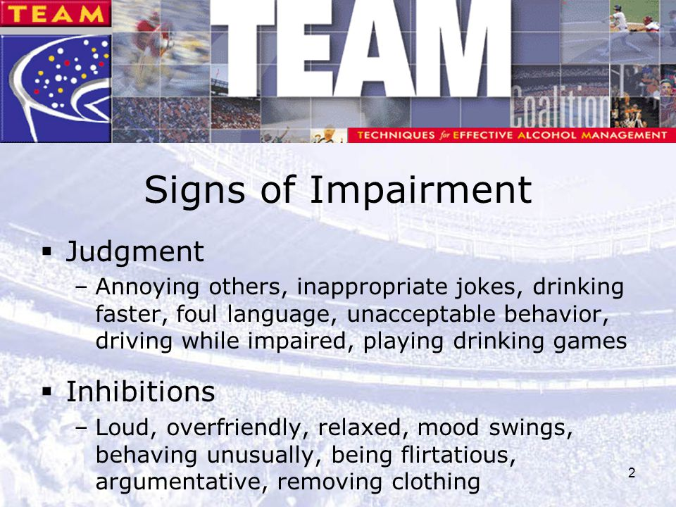 Signs of Impairment Judgment Inhibitions