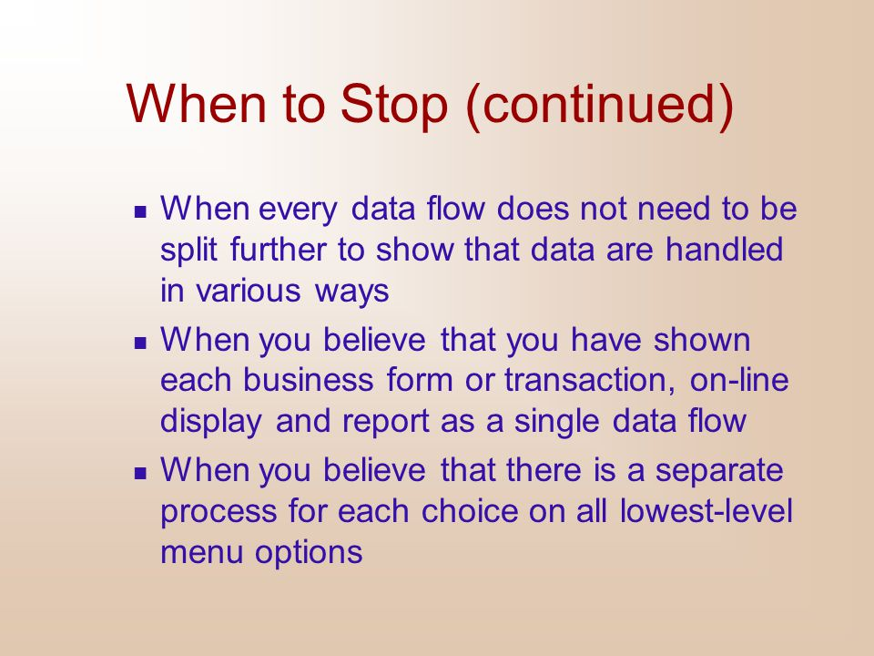 When to Stop (continued)
