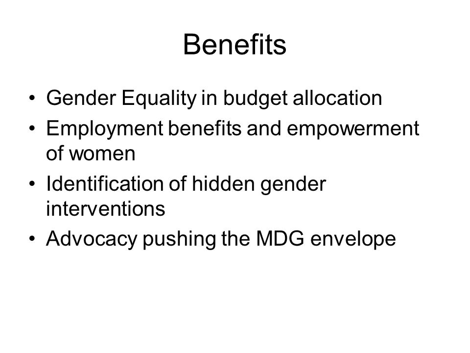 Benefits Gender Equality in budget allocation