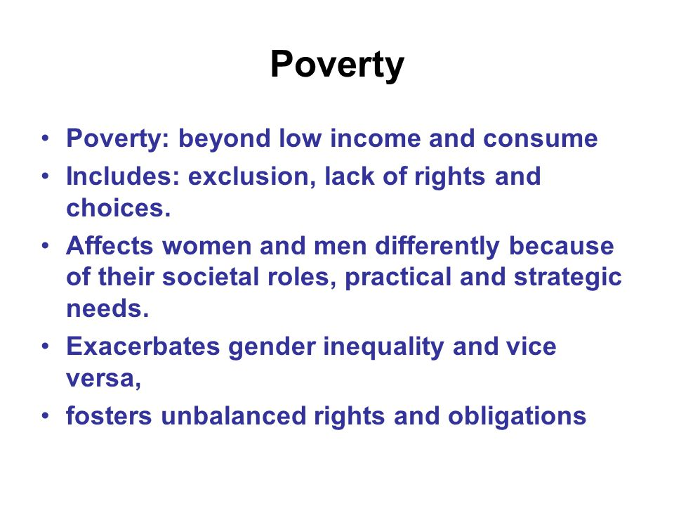 Poverty Poverty: beyond low income and consume