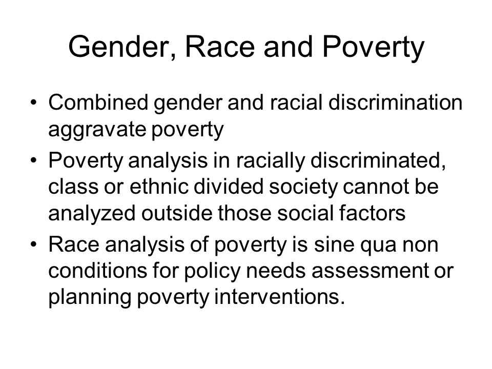 Gender, Race and Poverty