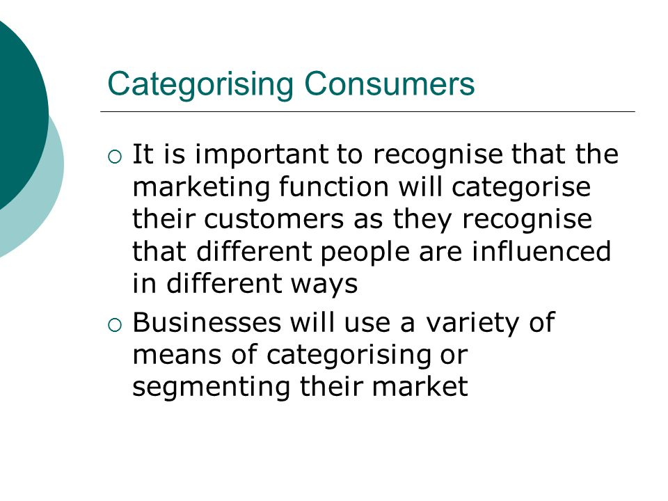 Categorising Consumers