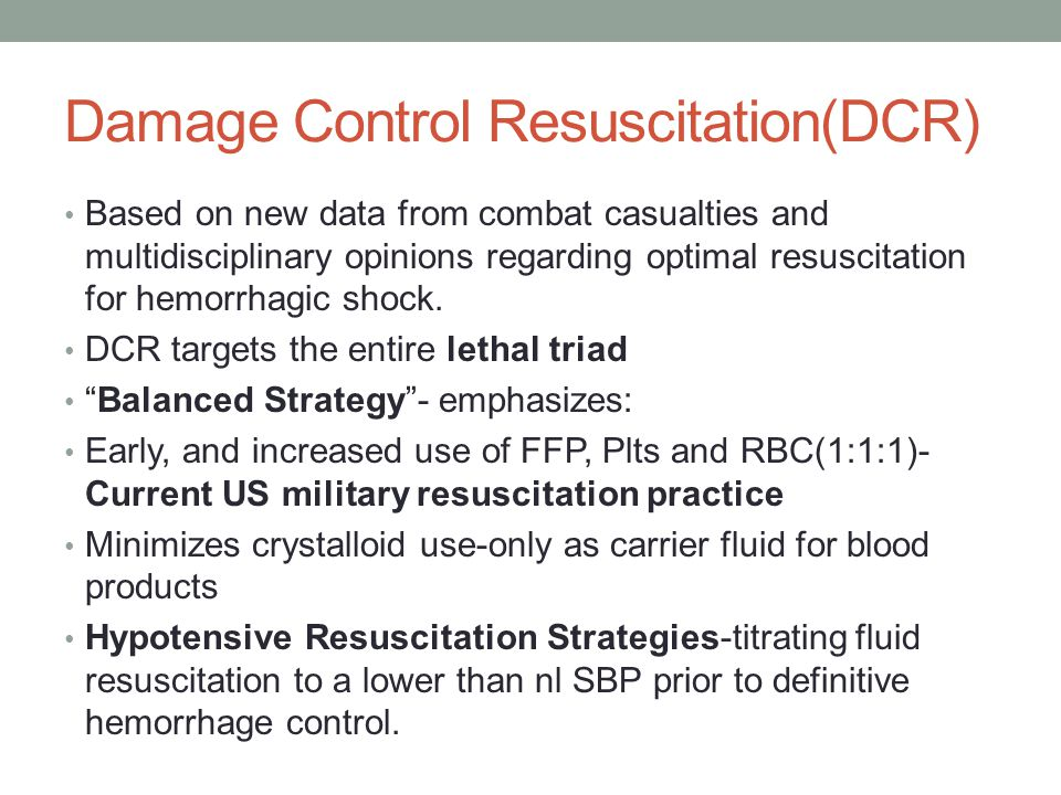Damage Control Resuscitation(DCR)