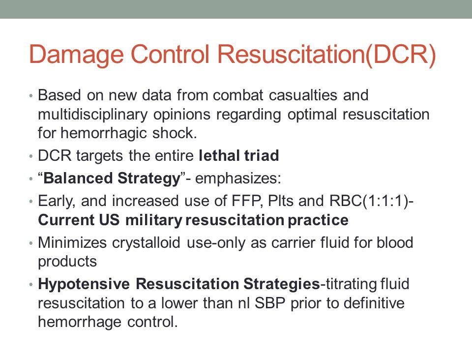 Damage Control Resuscitation(DCR)