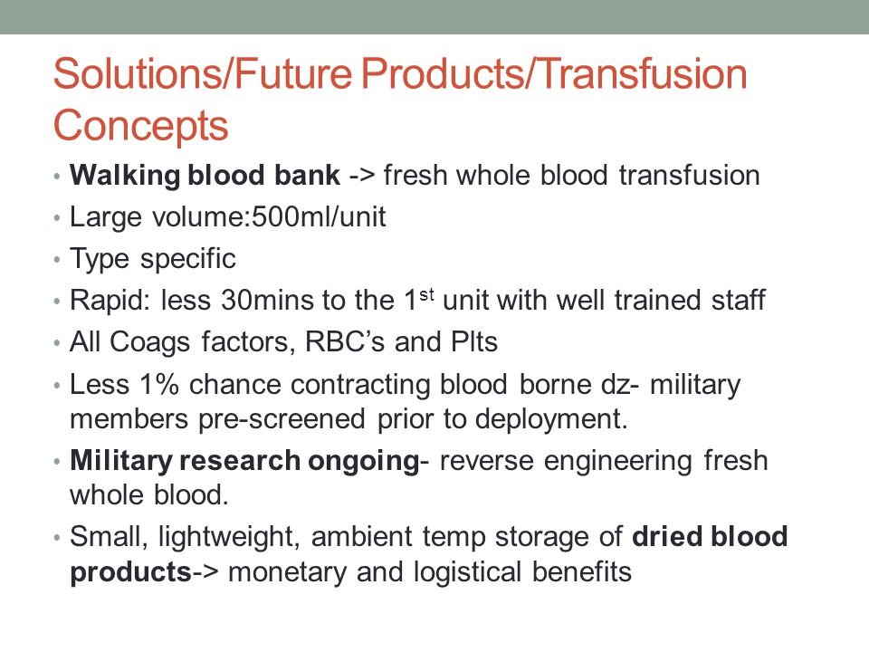 Solutions/Future Products/Transfusion Concepts